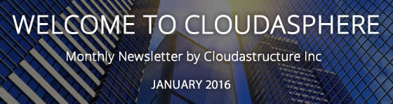 Cloudastructure January 2016 Newsletter